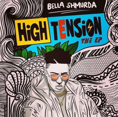 Bella Shmurda- High Tension (EP)