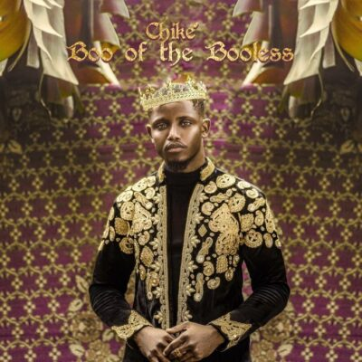 Full Album: Chike- Boo Of The Booless + Tracklist