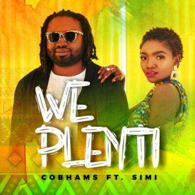 Download Music: Cobhams Asuquo Ft. Simi- We Plenti