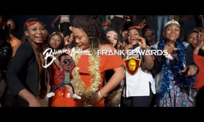 Video Premiere: Frank Edwards- Believers Anthem (Holy)