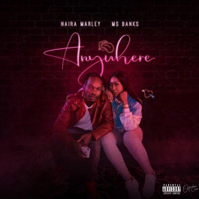 Download Music: Naira Marley Ft Ms Banks- Anywhere