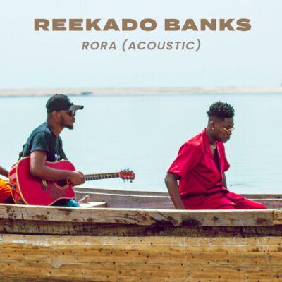 Download Music: Reekado Banks- Rora (Acoustic Version)