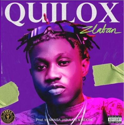 Download Music: Zlatan- Quilox
