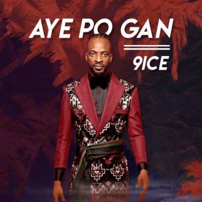 Download Music: 9ice- Ayepo Gan