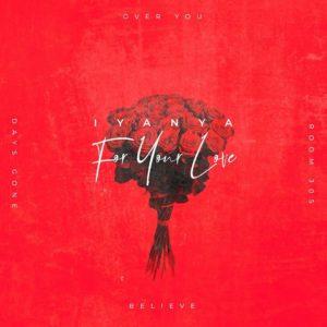 Full Album: Iyanya- For Your Love