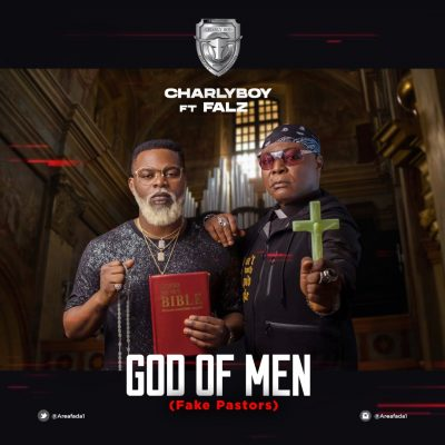 Download Music: Charly Boy Ft Falz- God Of Men (Fake Pastors)