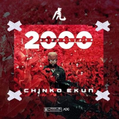 Download Music: Chinko Ekun- 2000 & Retaliate