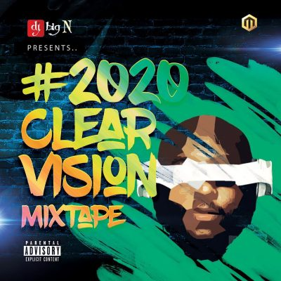 Mixtape: DJ Big N- 2020 Vision Mixtape
