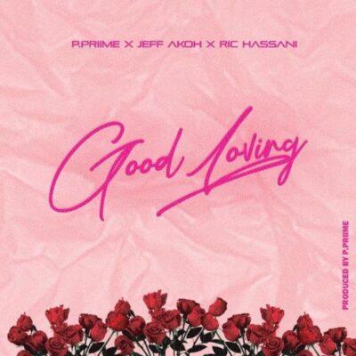 Jeff Akoh Ft Ric Hassani- Good Loving