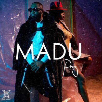 Video Premiere: Praiz- Madu