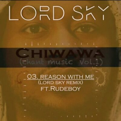 Download Music: Rudeboy Ft Lordsky- Reason With Me (Remix)
