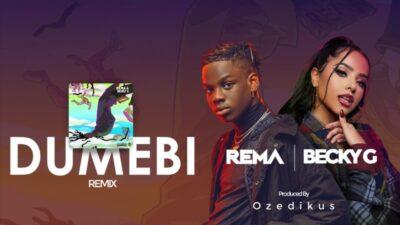 Rema Ft Becky G- Dumebi (Remix)