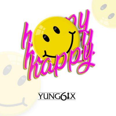 Download Music: Yung6ix- Happy