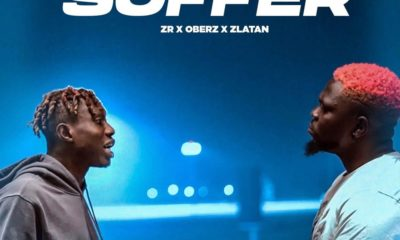 Download Music: Zlatan Ft Oberz- Suffer