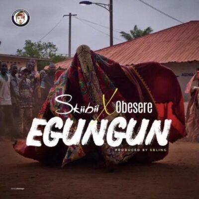 Download Music: Skiibii Ft Obesere- Egungun