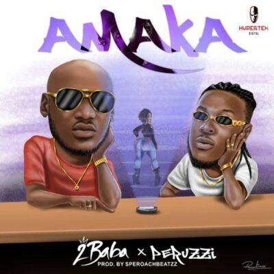 2Baba – Amaka ft. Perruzi