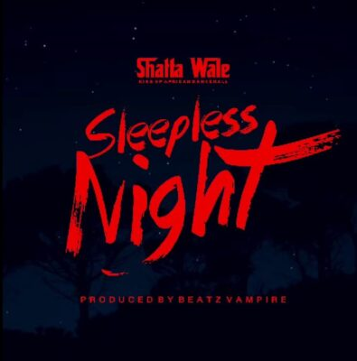 Shatta Wale – Sleepless Night