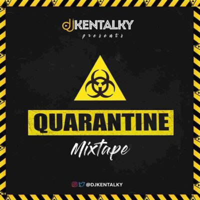 DJ Kentalky – Quarantine Mix