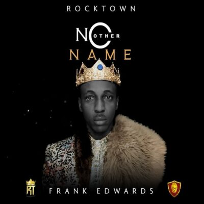 Frank Edwards – No Other Name
