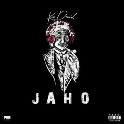 Kizz Daniel – Jaho