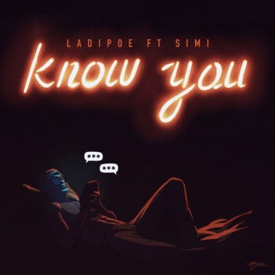 LadiPoe – Know You ft. Simi