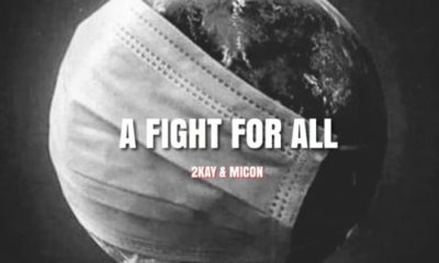 Mr. 2kay – A Fight For All ft. Micon