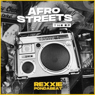 Rexxie – Afro Streets EP