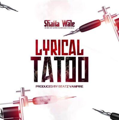 Shatta Wale – Lyrical Tattoo (prod. Beatz Vampire)