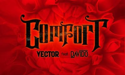 Vector – Comfort ft. Davido