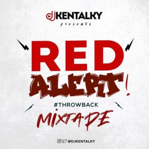 DJ Kentalky – Red Alert Throwback Mixtape