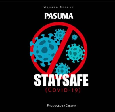 Pasuma – Stay Safe (COVID – 19)