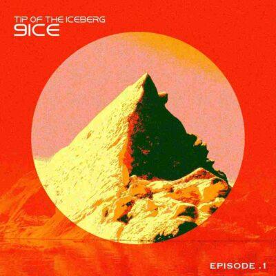 9ice – Tip Of The Iceberg (Episode 1)