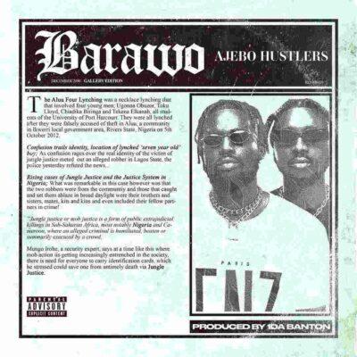 Ajebo Hustlers – Barawo (prod. 1da Banton)