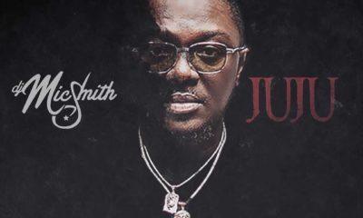DJ Mic Smith – Juju ft. Ckay, Blaqbonez, Tneeya, Pappy Kojo, Kweku Afro & J.Derobie