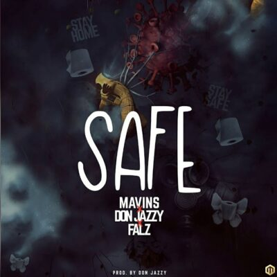 Don Jazzy – Safe ft. Falz (prod. Don Jazzy)