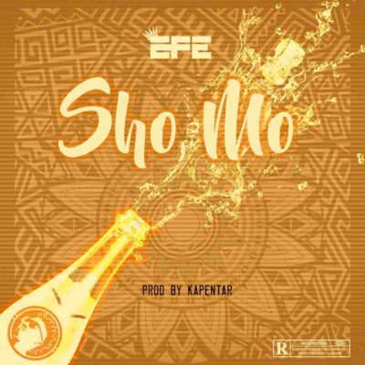 Efe – Sho Mo (prod. Kapentar)