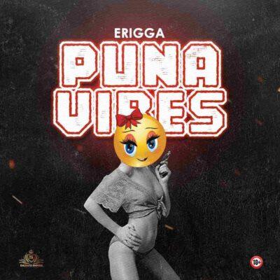 Erigga – Puna Vibes (prod. No Limit)