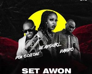 Headgurl – Set Awon ft. Davido & Don Coleone