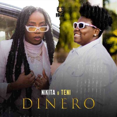 Nikita – Dinero ft. Teni