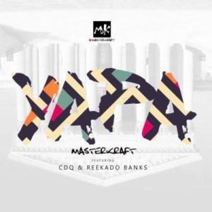 Masterkraft – Owo Yapa ft. Reekado Banks & CDQ