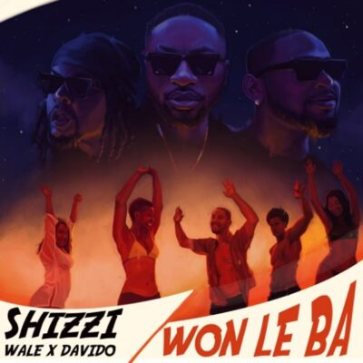 Shizzi – Won Le Ba ft. Davido & Wale