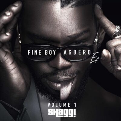 Broda Shaggi – Fine Boy Agbero (Vol. 1) EP