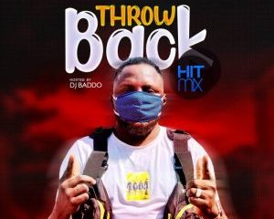 DJ Baddo – Throwback Hit Mix