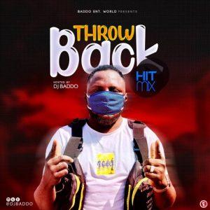DJ Baddo – Throwback Hit Mix