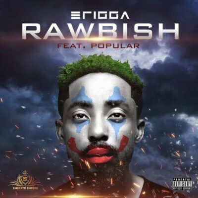 Erigga – Rawbish ft. Popular