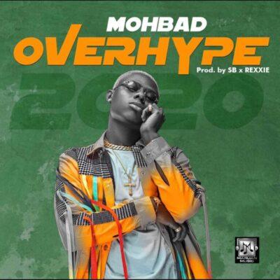 Mohbad – OverHype (prod. Rexxie/SB)