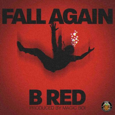 B-Red – Fall Again (prod. Magic Boi)