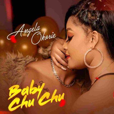 Angela Okorie – Baby ChuChu
