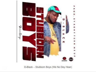 D-Black – Stubborn Boys