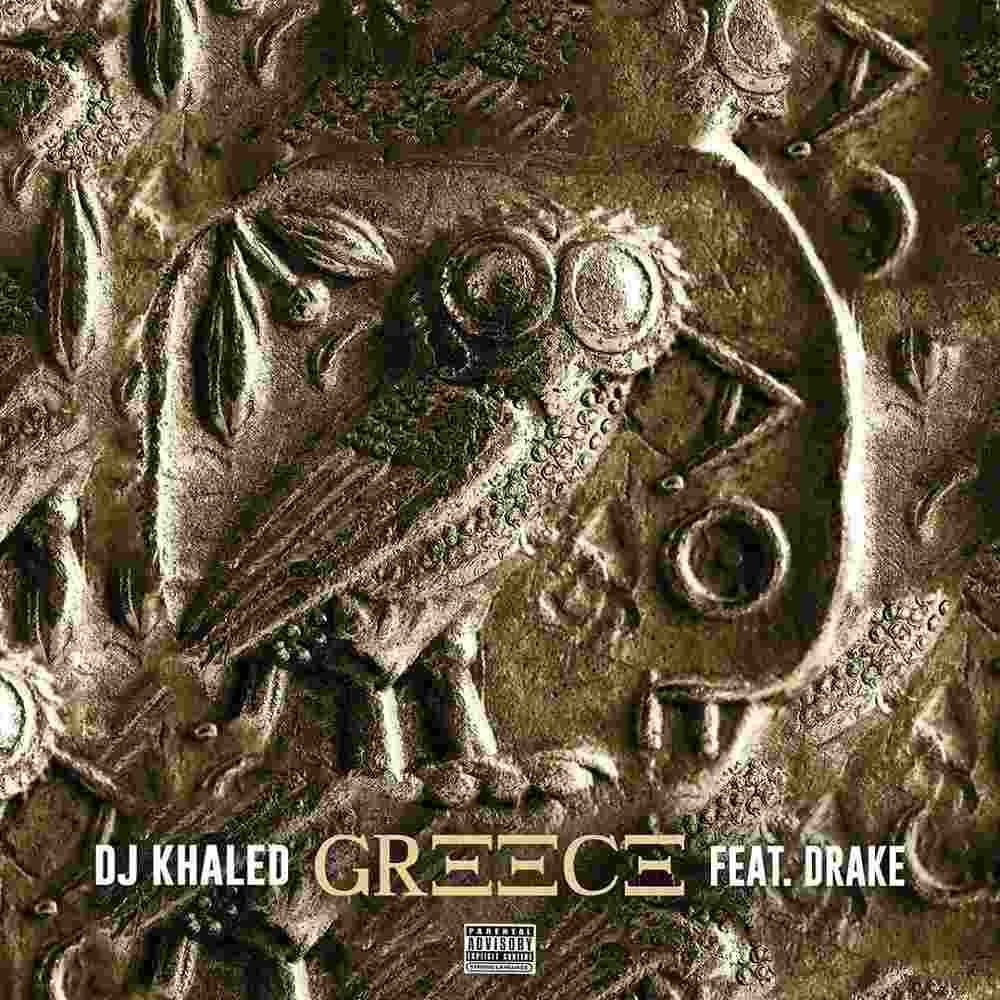 DJ Khaled – Greece ft. Drake